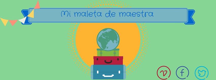Mi maleta de Maestra
