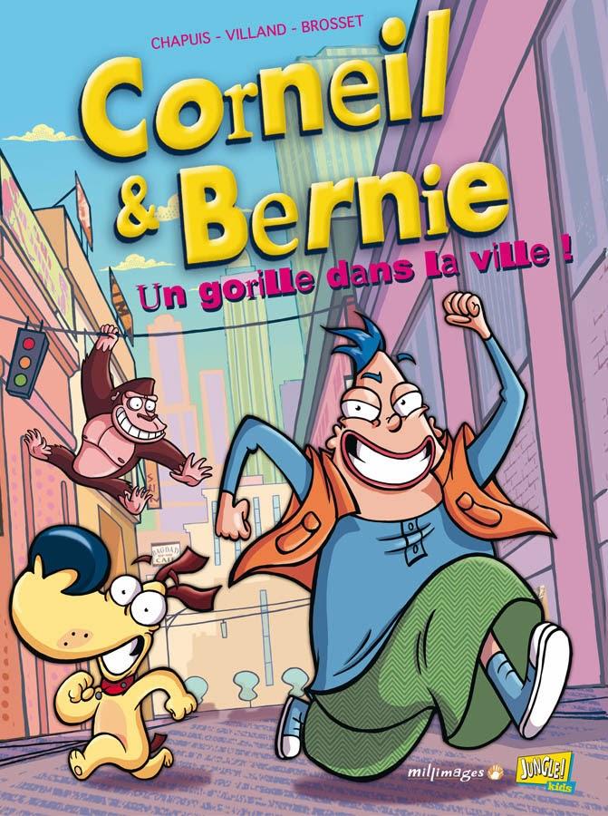 7bd le blog vid o de la bd corneil et bernie un gorille dans la ville - Dessin anime corneil et bernie ...