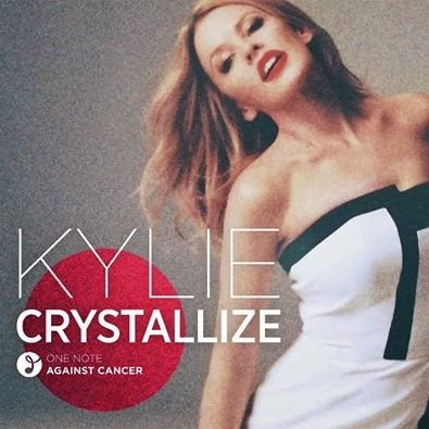 Kylie Minogue Crystallize melodie noua videoclip mai 2014 Official Video new single cantec ultima piesa campanie umanitara impotriva cancerului One Note Against Cancer YOUTUBE song muzica