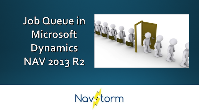 setup job queue in microsoft dynamics nav 2013 r2