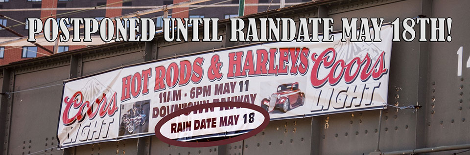Hot Rods and Harleys - May 18, 2013 RAINDATE!!