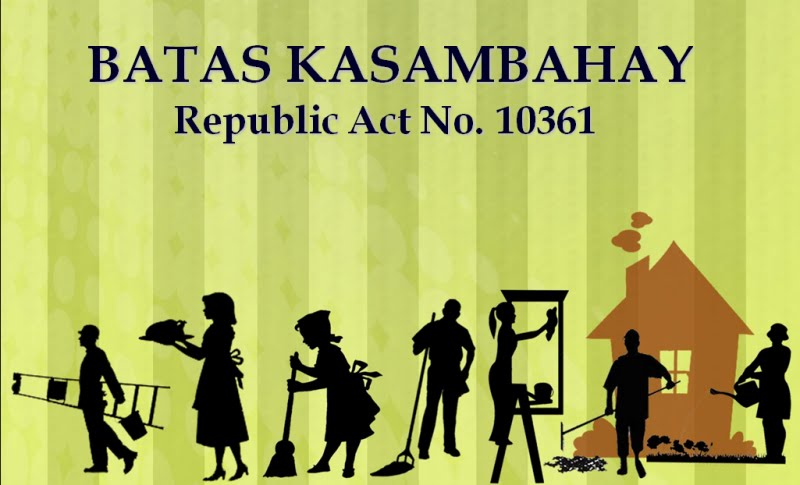 "RA 10361  "" Batas Kasambahay"" or ""Domestic Workers Act"""