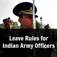 Leave Rules for Indian Army Officers