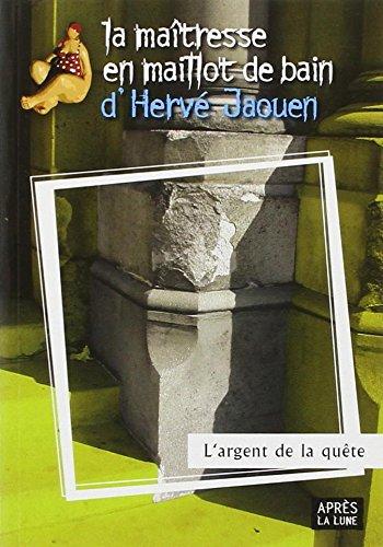 """Hervé JAOUEN """"L'argent de la quête"""""""