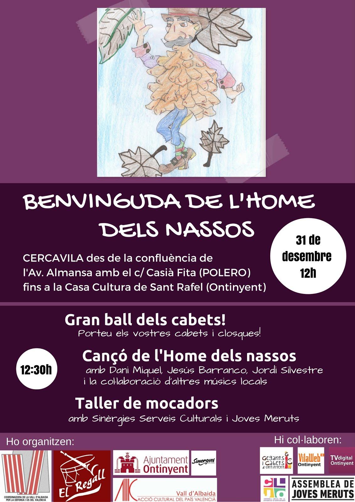FESTA DE BENVINGUDA DE L'HOME DELS NASSOS
