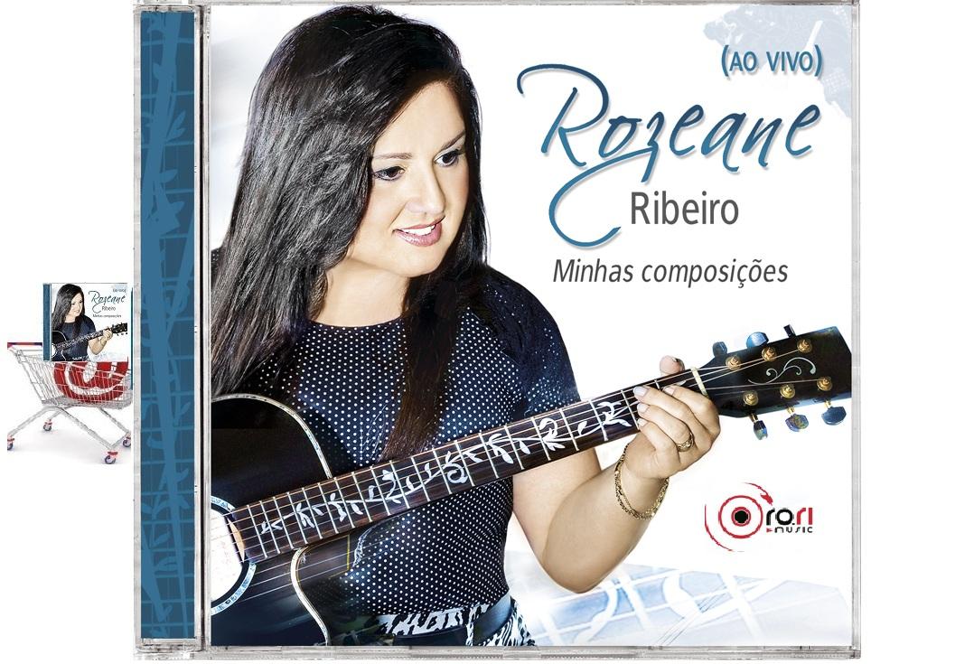 ROZEANE RIBEIRO - CD MINHAS COMPOSIÇÕES 2012