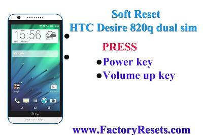 Soft Reset HTC Desire 820q dual sim