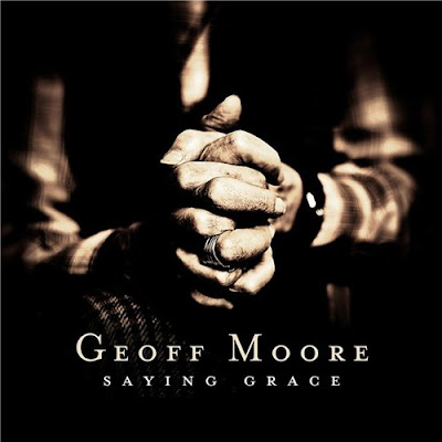 Geoff Moore - Saying Grace