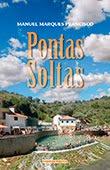 """""""Pontas Soltas"""" de Manuel Marques Francisco"""