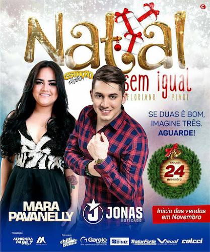 Natal Sem Igual em Floriano - PI 24 de Dezembro 2016