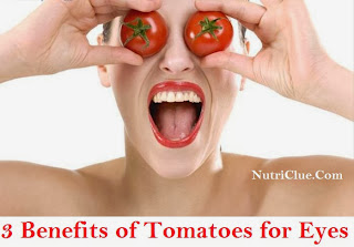 How to Make Eyes Better - 3 Benefits of Tomatoes for Eyes