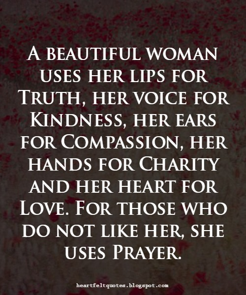 Beautiful Women Quotes Brilliant A Beautiful Woman. Heartfelt Love And Life Quotes