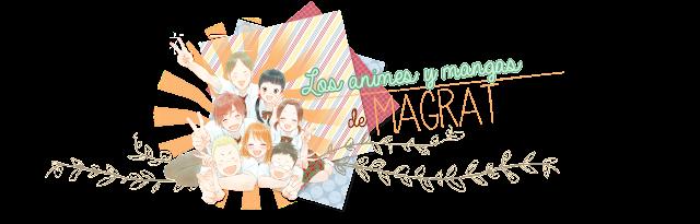 Los animes y mangas de Magrat