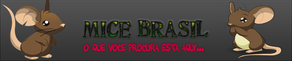 .:: Mice Brasil ::.