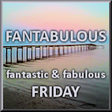 Fantabulous Friday