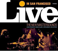 The New Mastersounds - Live In San Francisco
