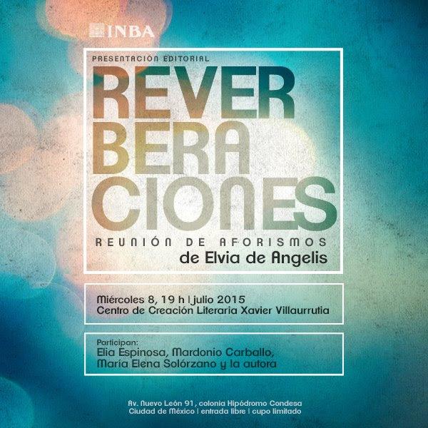 """Presentarán """"Reverberaciones"""" de Elvia de Angelis en el Centro de Creación Literaria Xavier Villaurrutia"""