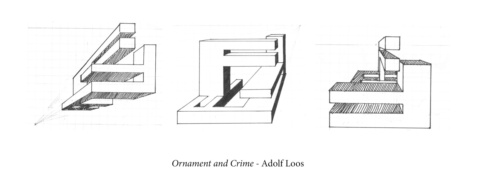 ornament and crime by adolf loos Quotes by austrian architect adolf loos adolf franz karl viktor maria loos was an austrian architect he was influential in european modern architecture, and in his essay ornament and crime.