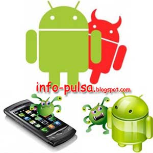 Bahaya Malware Mengancam Android