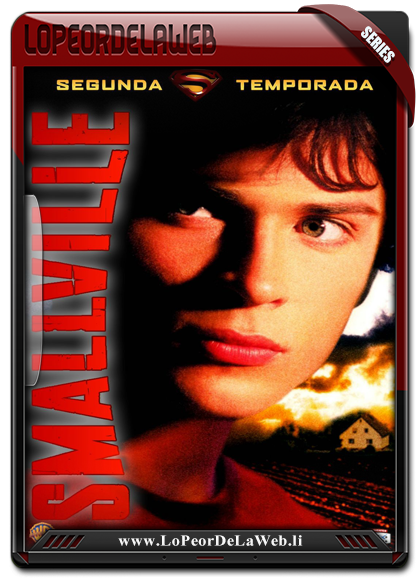 Smallville - Temporada 2 - 720p - Latino - Mega