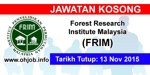 Jawatan Kerja Kosong Forest Research Institute Malaysia (FRIM) logo www.ohjob.info november 2015