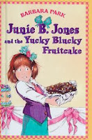 bookcover of Junie B. and the Yucky Blucky Fruitcake   by Barbara Park #5