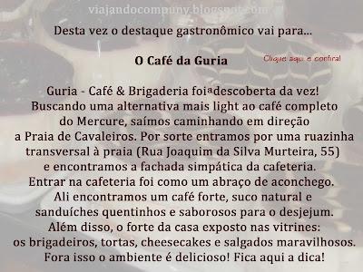 http://www.viajandocompuny.blogspot.com.br/2016/01/cafe-da-guria-destaque-gastronomico-em.html