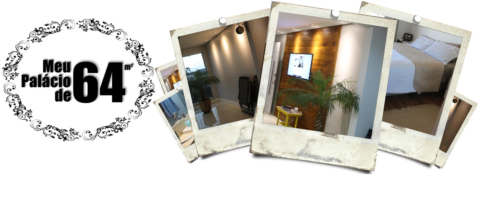 Meu Palácio de 64m²