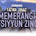 [TERBARU] Fatwa Jihad Memerangi Hutsiyyun Zindiq