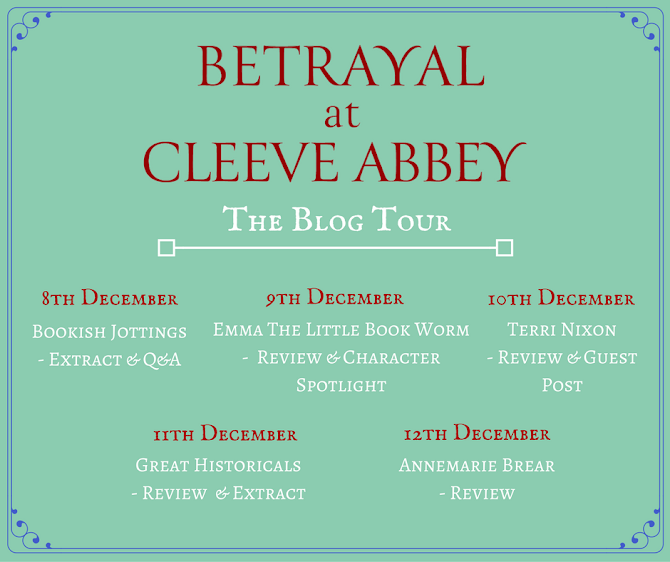 BLOG TOUR for BETRAYAL AT CLEEVE ABBEY