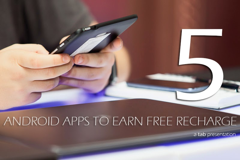 5-android-apps-to-earn-free-talktime-recharge