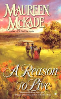 A Reason To Live by Maureen McKade
