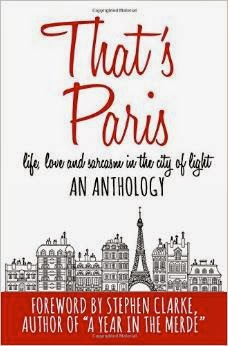 French Village Diaries book review That's Paris an Anthology of Life, Love and Sarcasm in the City of Light