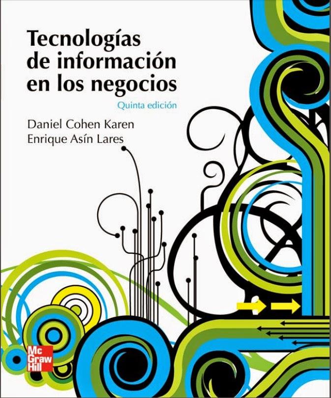 Tecnologías de información - Negocios - Daniel Cohen Karen - PDF- Español