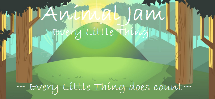 Animal Jam Every Little Thing
