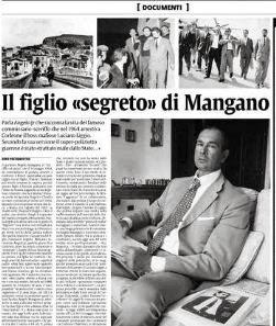 Angelo Mangano Jr.: «Racconterò mio padre…»