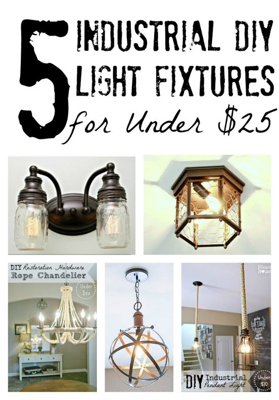 5 Diy Industrial Light Fixtures For Under 25 Bless 39 Er House