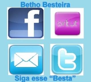 """""""BETHO BESTEIRA NAS REDES"""""""