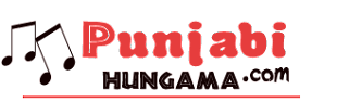 PunjabiHungama : Songs, Music, Videos, Lyrics, News, Movies, Jokes