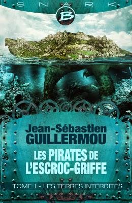 Guillermou, Les pirates de l'Escroc-Griffe, tome 1