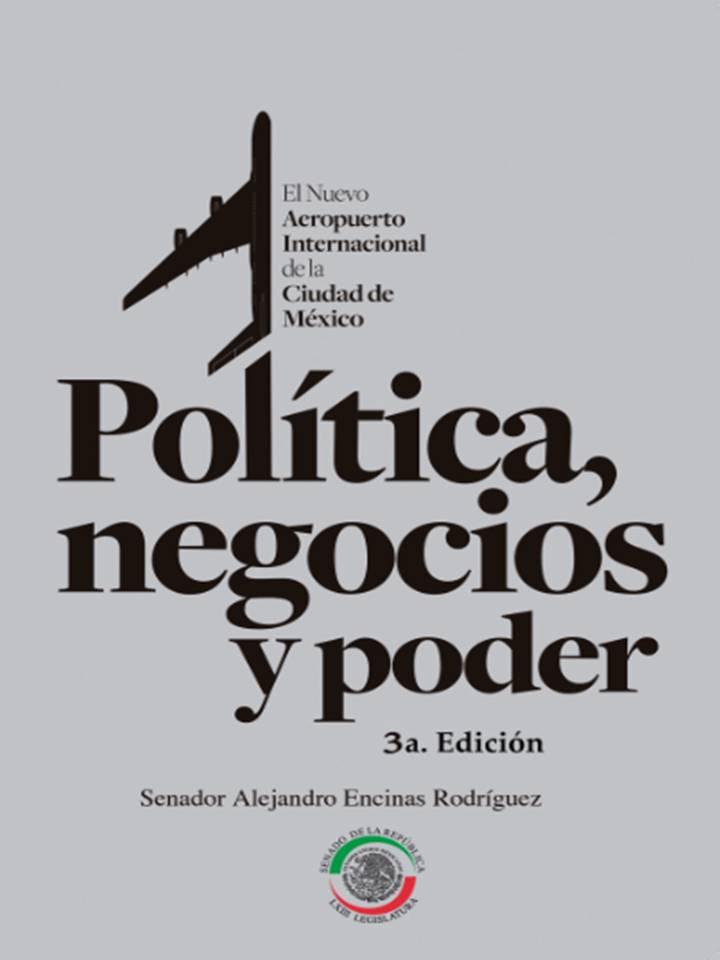 NAICM; Política, negocios y poder