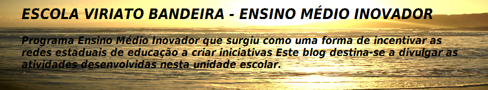 Blog da Escola Estadual Viriato Bandeira
