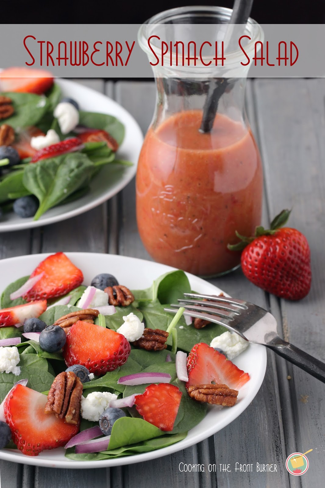 strawberry spinach salad with strawberry vinaigrette dressing