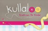 kullaloo - Kreatives für Kinder