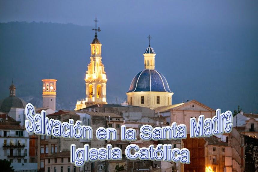 Salvación en la Santa Iglesia Católica
