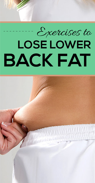Exercises to Lose Lower Back Fat