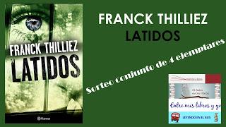 SORTEO CONJUNTO DE LATIDOS - Franck Thilliez