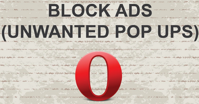 How to Block Advertisement on Opera Browser