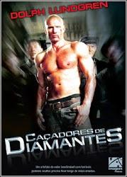 Caçadores de Diamantes Dublado