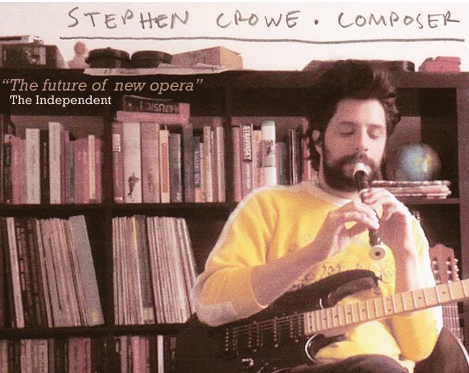 Stephen Crowe Opera